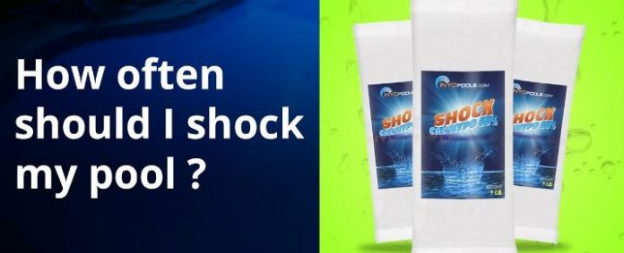 How Often Should You Shock Your Pool