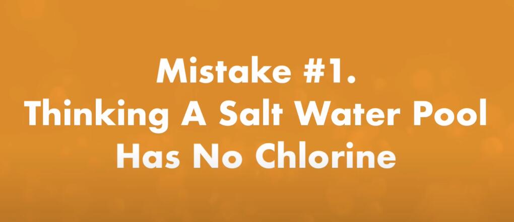 Thinking a saltwater pool has no chlorine