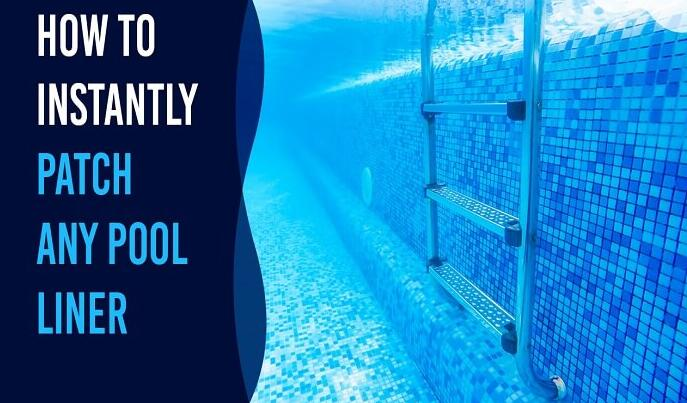 How To Patch A Pool Liner